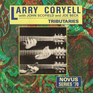 Larry Coryell Tribuatries (with John Scofield and Joe Beck album cover