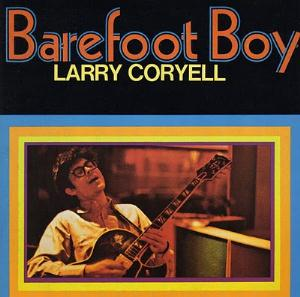 Larry Coryell Barefoot Boy album cover