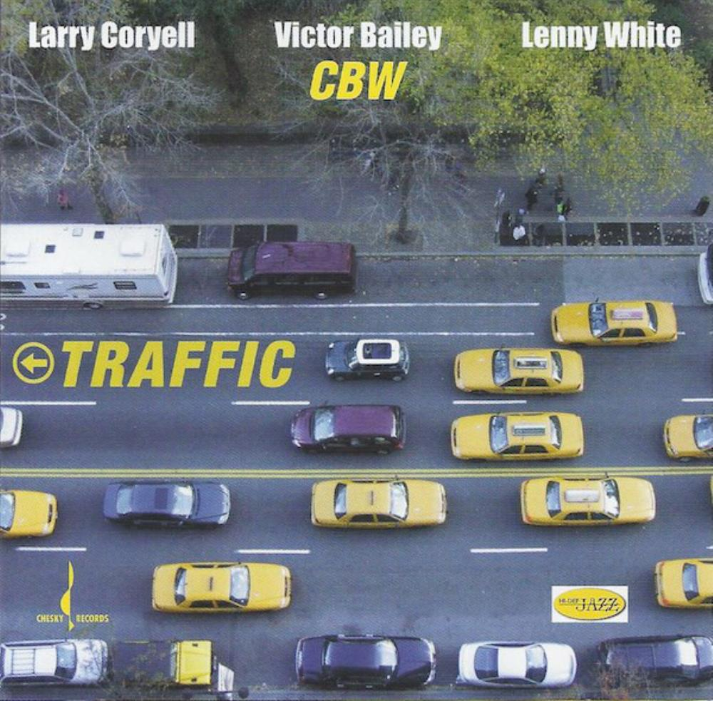 Larry Coryell Larry Coryell, Victor Bailey & Lenny White: Traffic album cover