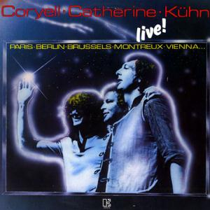 Larry Coryell - Larry Coryell, Philip Catherine & Joachim Kuhn Live! CD (album) cover