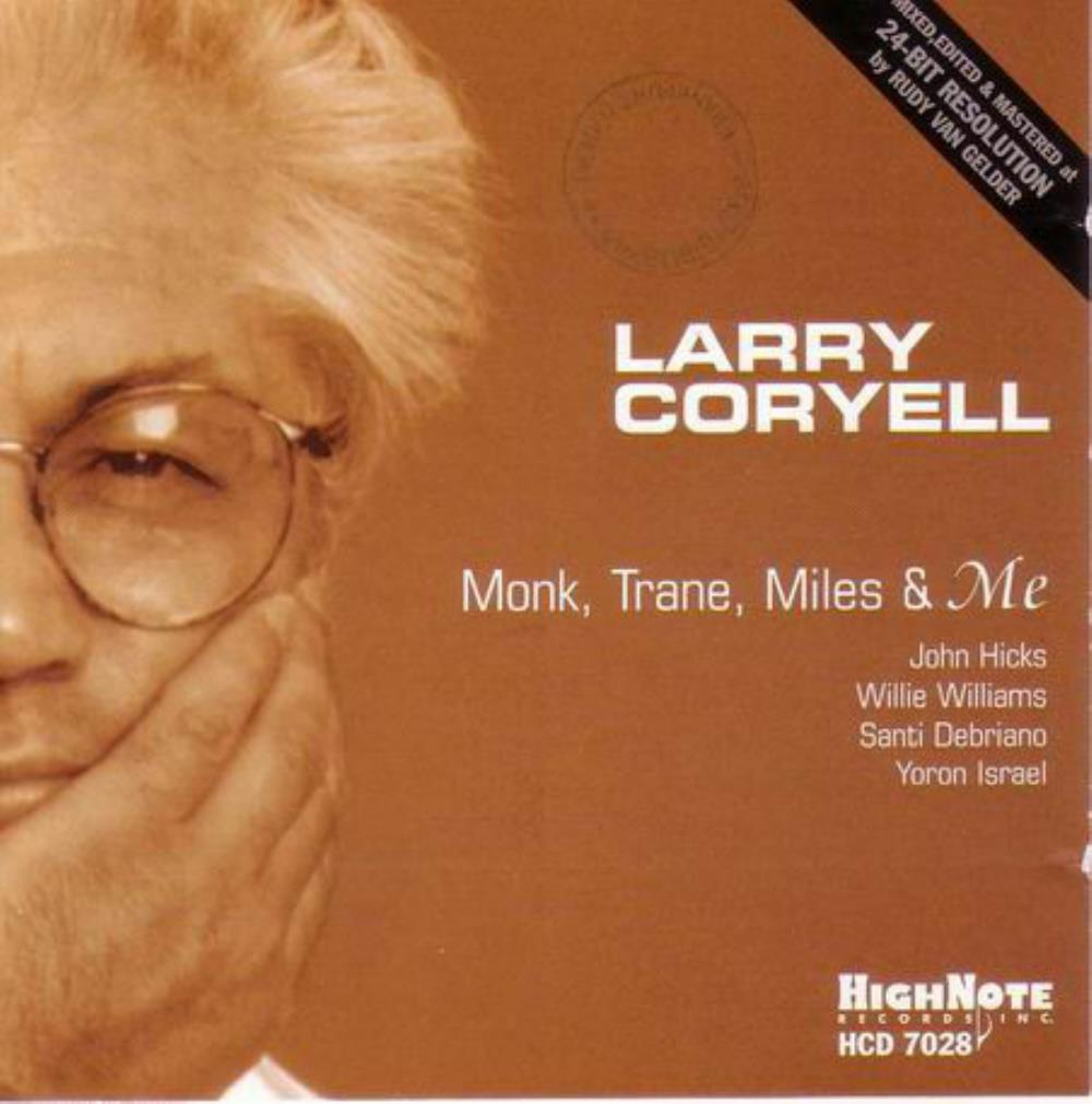 Larry Coryell Monk, Trane, Miles & Me album cover