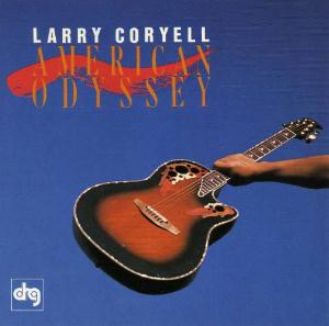Larry Coryell American Odyssey album cover