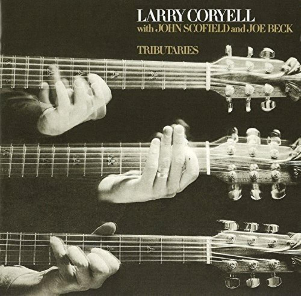 Larry Coryell - Larry Coryell, John Scofield & Joe Beck: Tributaries CD (album) cover
