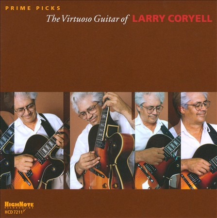 Larry Coryell Prime Picks: The Virtuoso Guitar of Larry Coryell album cover