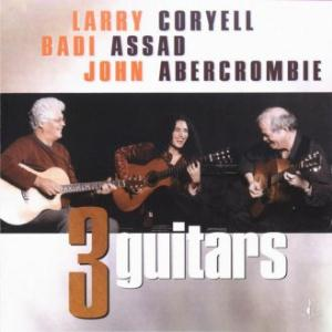 Larry Coryell Three Guitars (with Badi Assad and John Abercrombie) album cover