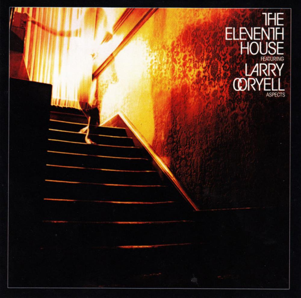The Eleventh House: Aspects by CORYELL, LARRY album cover