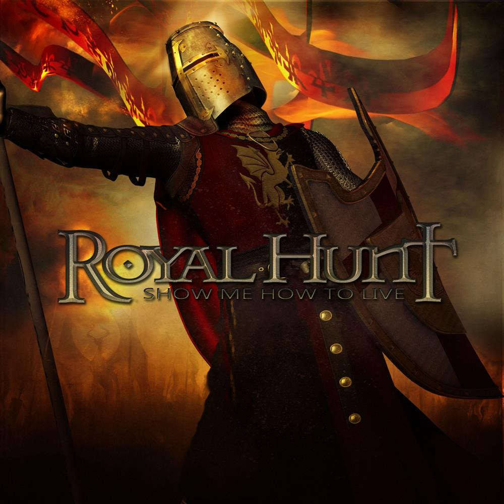 Show Me How To Live by ROYAL HUNT album cover