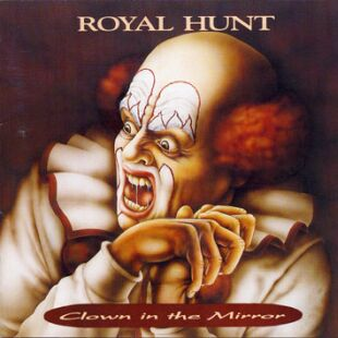 Royal Hunt - Clown In The Mirror  CD (album) cover
