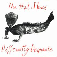 The Hat Shoes Differently Desperate album cover