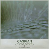 You Are The Conductor by CASPIAN album cover