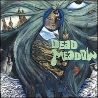 Dead Meadow by DEAD MEADOW album cover