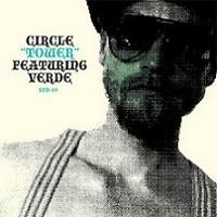 Circle - Circle Featuring Verde: Tower CD (album) cover