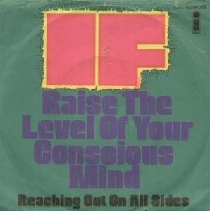 If Raise the Level of Your Conscious Mind album cover