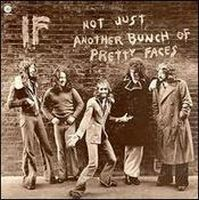 Not Just Another Bunch Of Pretty Faces by IF album cover