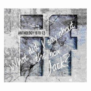 If Anthology 1970-72 (What Did I Say About The Box Jack?) album cover