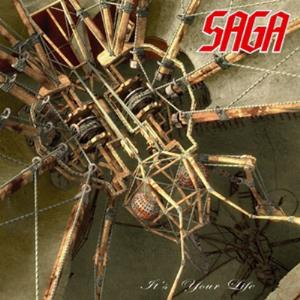 Saga - It's Your Life CD (album) cover