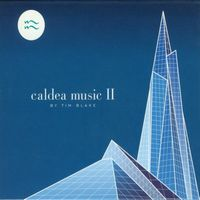 Caldea Music II by BLAKE, TIM album cover