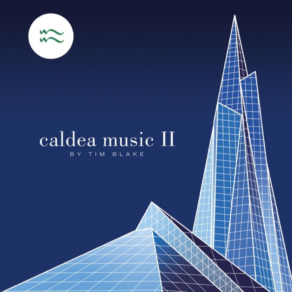 Caldea Music II by BLAKE, TIM album cover