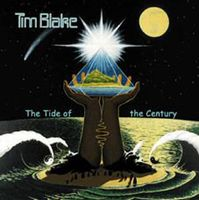 Tim Blake The Tide Of The Century album cover