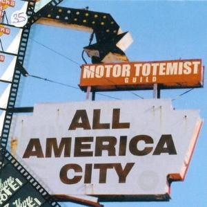 Motor Totemist Guild All America City album cover