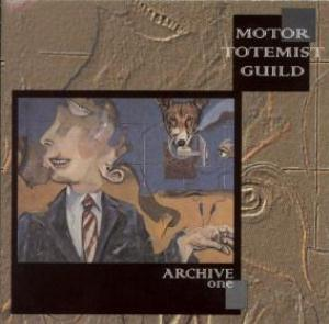 Motor Totemist Guild Archive One  album cover