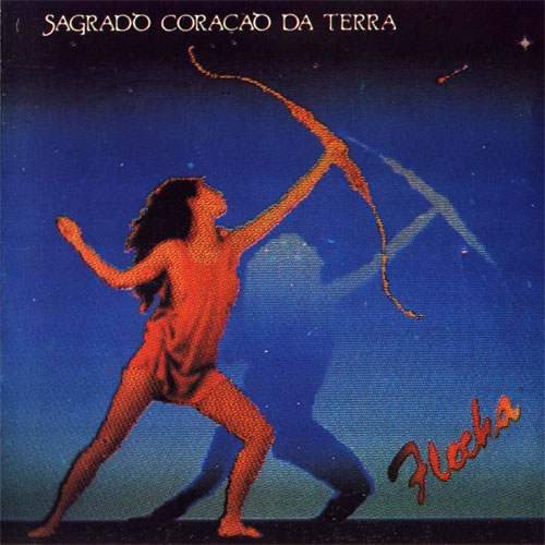 Flecha by SAGRADO CORA��O DA TERRA album cover