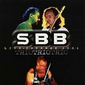 SBB - Trio Live Tournee 2001 CD (album) cover