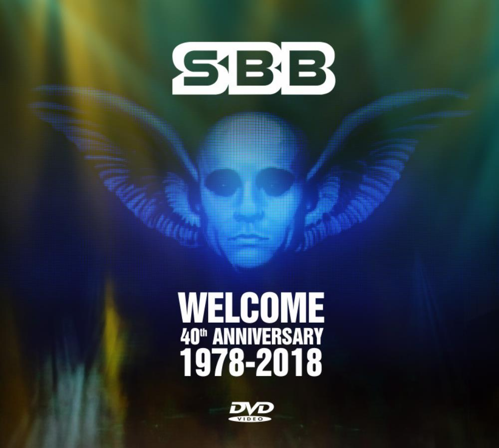 SBB Welcome 40th Anniversary 1978-2018 album cover