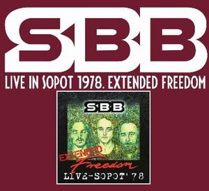 SBB - Live in Sopot 1978. Extended Freedom CD (album) cover