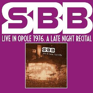 SBB Live In Opole 1976. A Late Night Recital album cover