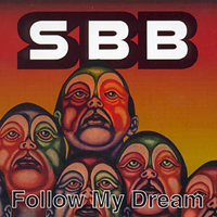 SBB - Follow My Dream CD (album) cover