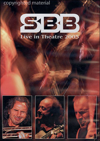 SBB Live In Theatre 2005 album cover