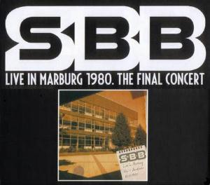 Live In Marburg 1980. The Final Concert by SBB album cover