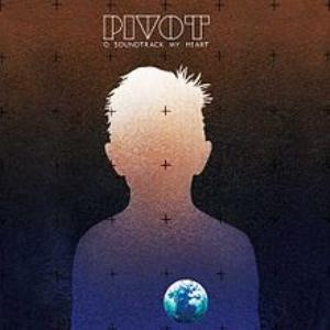 PVT (Pivot) O Soundtrack My Heart album cover