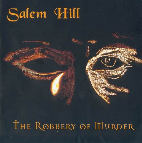Salem Hill - The Robbery of Murder CD (album) cover