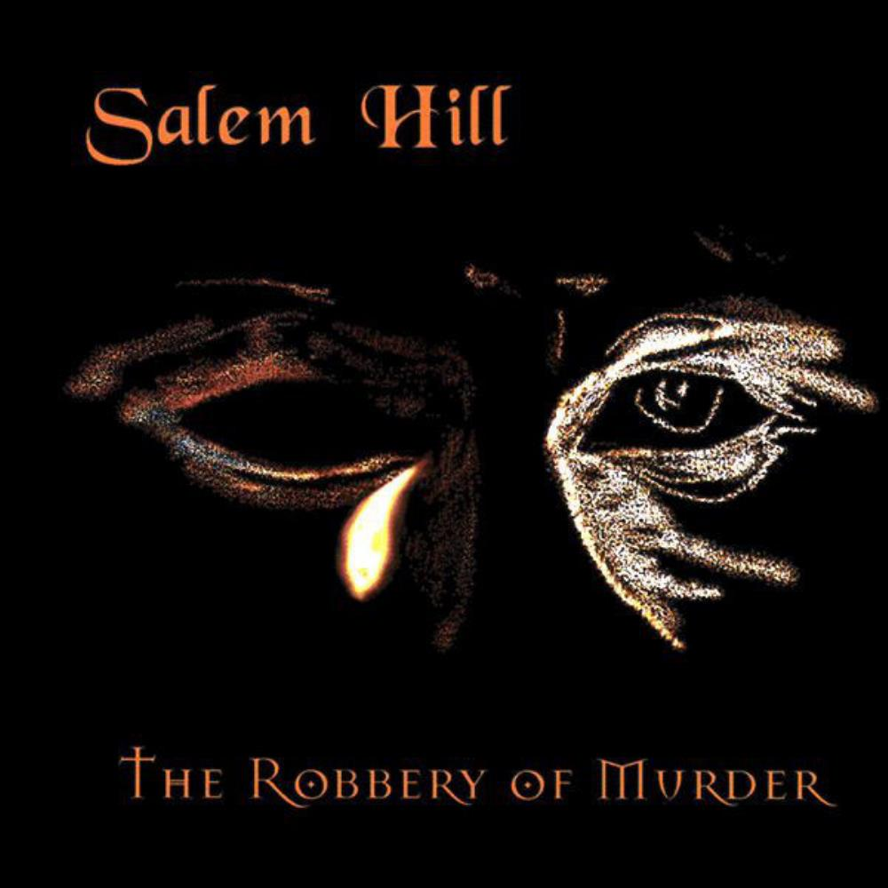 Salem Hill The Robbery Of Murder album cover