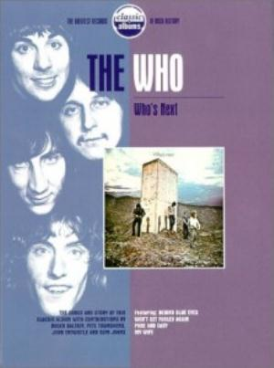 The Who Who's Next - Classic Albums album cover