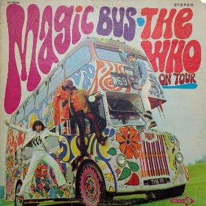 The Who - Magic Bus: The Who on Tour CD (album) cover