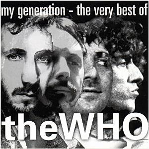 The Who - My Generation - The Very Best of The Who CD (album) cover