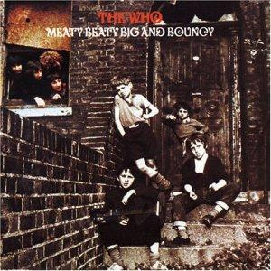 The Who Meaty, Beaty, Big and Bouncy album cover