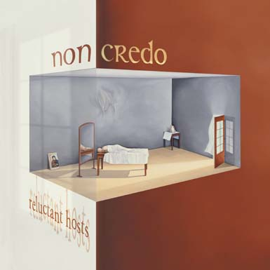 Non Credo Reluctant Hosts album cover