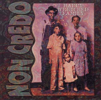 Non Credo Happy Wretched Family album cover