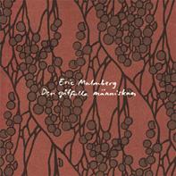 Den gåtfulla människan by MALMBERG, ERIC album cover