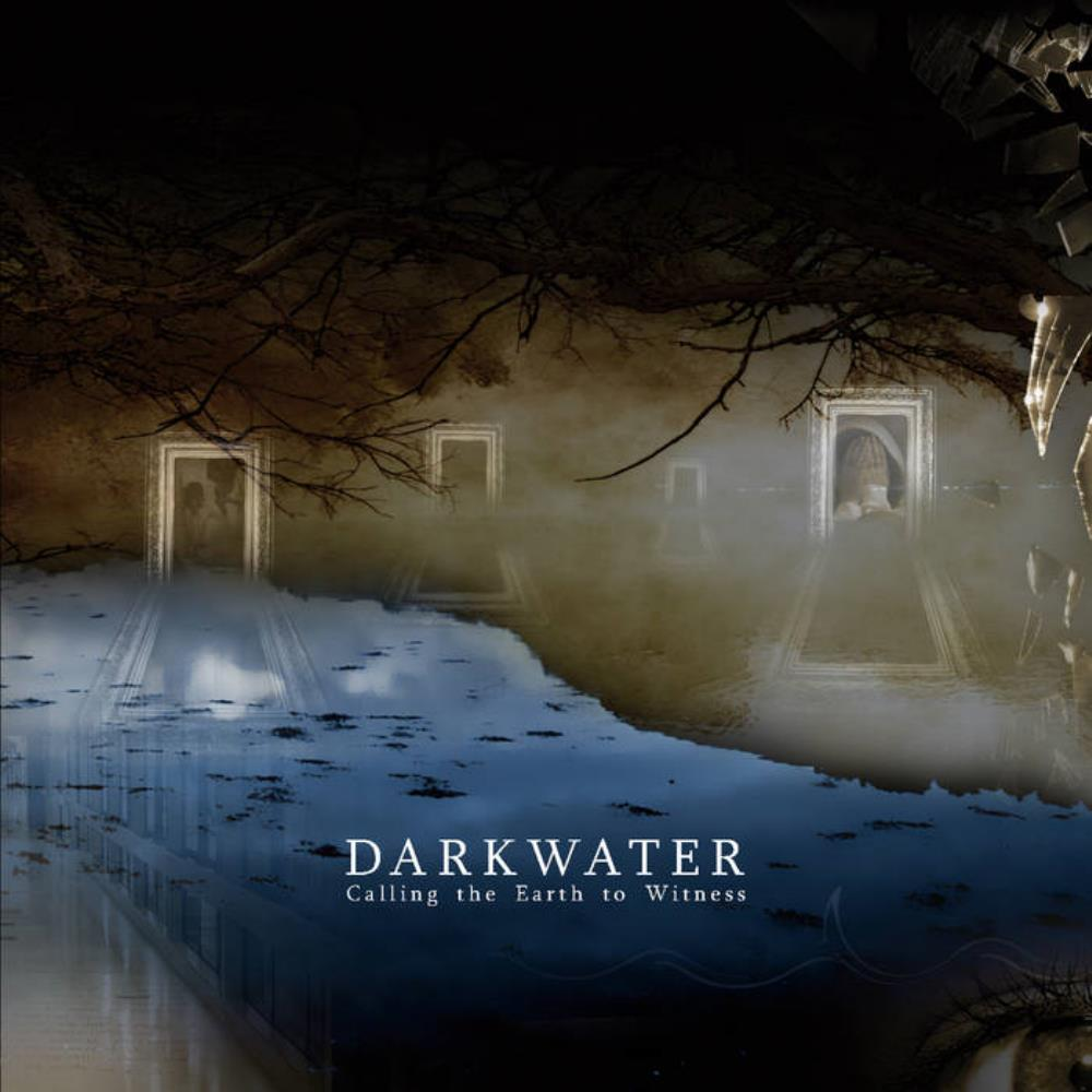 Calling The Earth To Witness by DARKWATER album cover