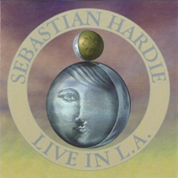 Sebastian Hardie - Live in LA CD (album) cover