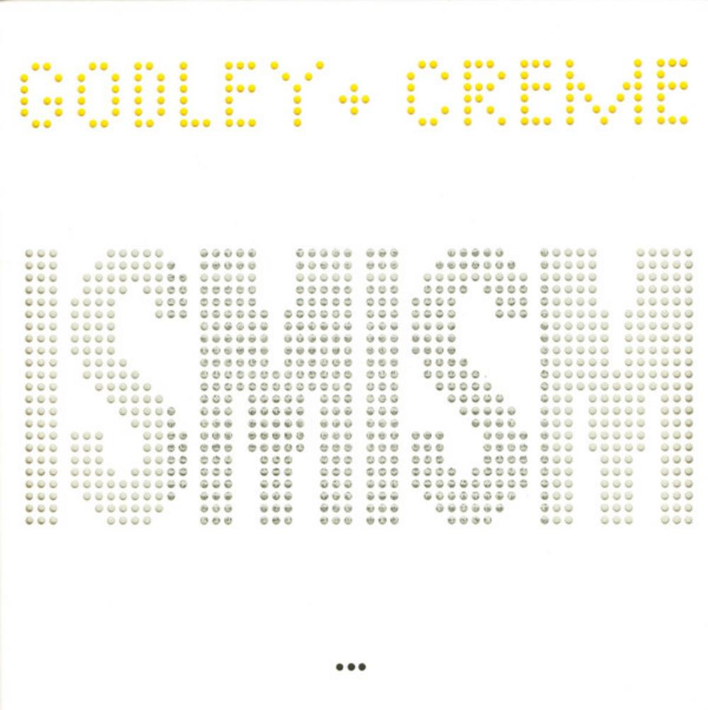 Godley & Creme - Ismism [Aka: Snack Attack] CD (album) cover