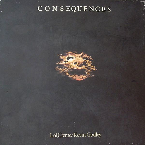 Godley & Creme - Consequences CD (album) cover