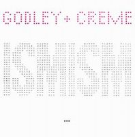 Godley & Creme - Ismism / Snack Attack CD (album) cover