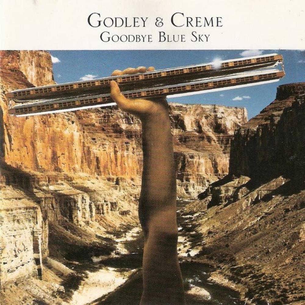 Goodbye Blue Sky by GODLEY & CREME album cover