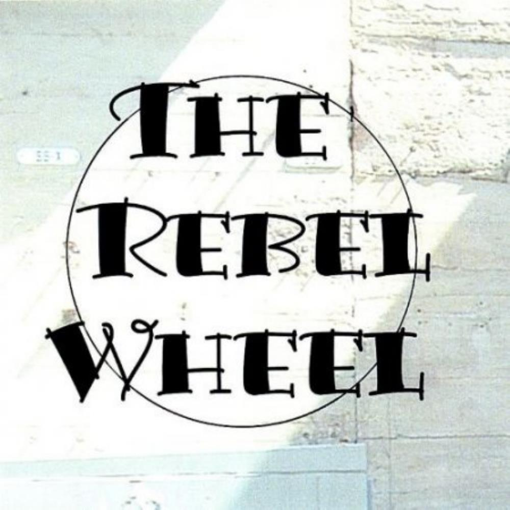 The Rebel Wheel The Rebel Wheel album cover